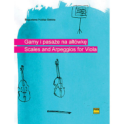 PWM Scales and Arpeggios for Viola (Gamy i pasaze na altowke) PWM Series Softcover thumbnail
