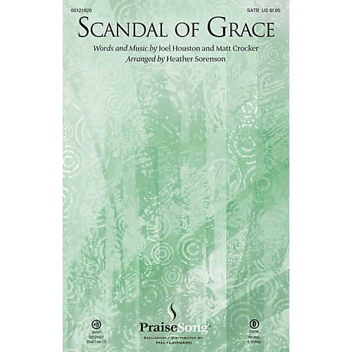 PraiseSong Scandal of Grace SATB by Hillsong United arranged by Heather Sorenson thumbnail