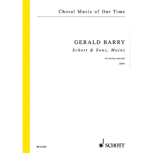 Schott Schott and Sons, Mainz (Solo Bass and SATB Choir a cappella) SATB with Solo Composed by Gerald Barry thumbnail