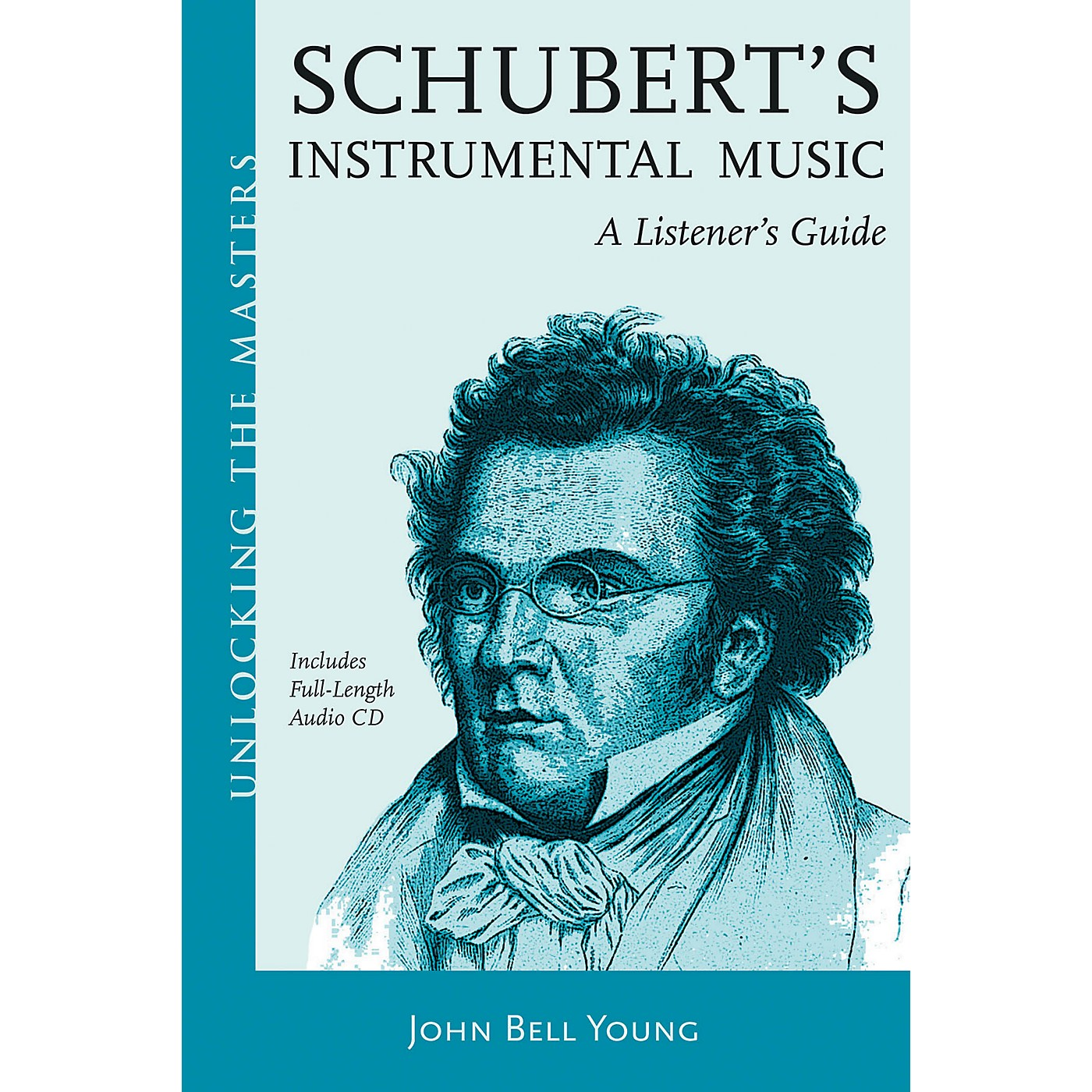 Amadeus Press Schubert's Instrumental Music - A Listener's Guide Unlocking the Masters Softcover with CD by John Bell Young thumbnail