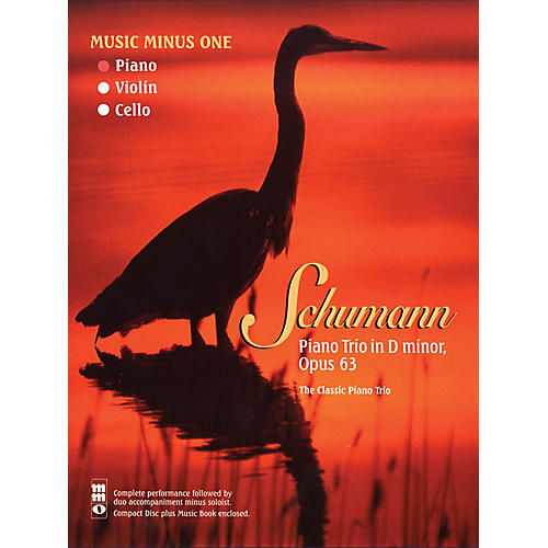 Music Minus One Schumann - Piano Trio in D minor, Op. 63 Music Minus One Series Softcover with CD by Schumann, Robert thumbnail
