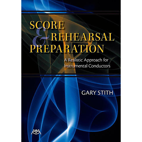 Meredith Music Score And Rehearsal Preparation - A Realistic Approach for Instrumental Conductors thumbnail