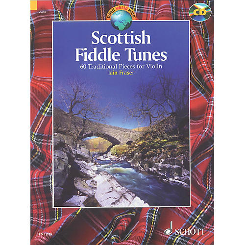 Schott Scottish Fiddle Tunes (60 Traditional Pieces for Violin) Schott Series Softcover with CD by Iain Fraser thumbnail