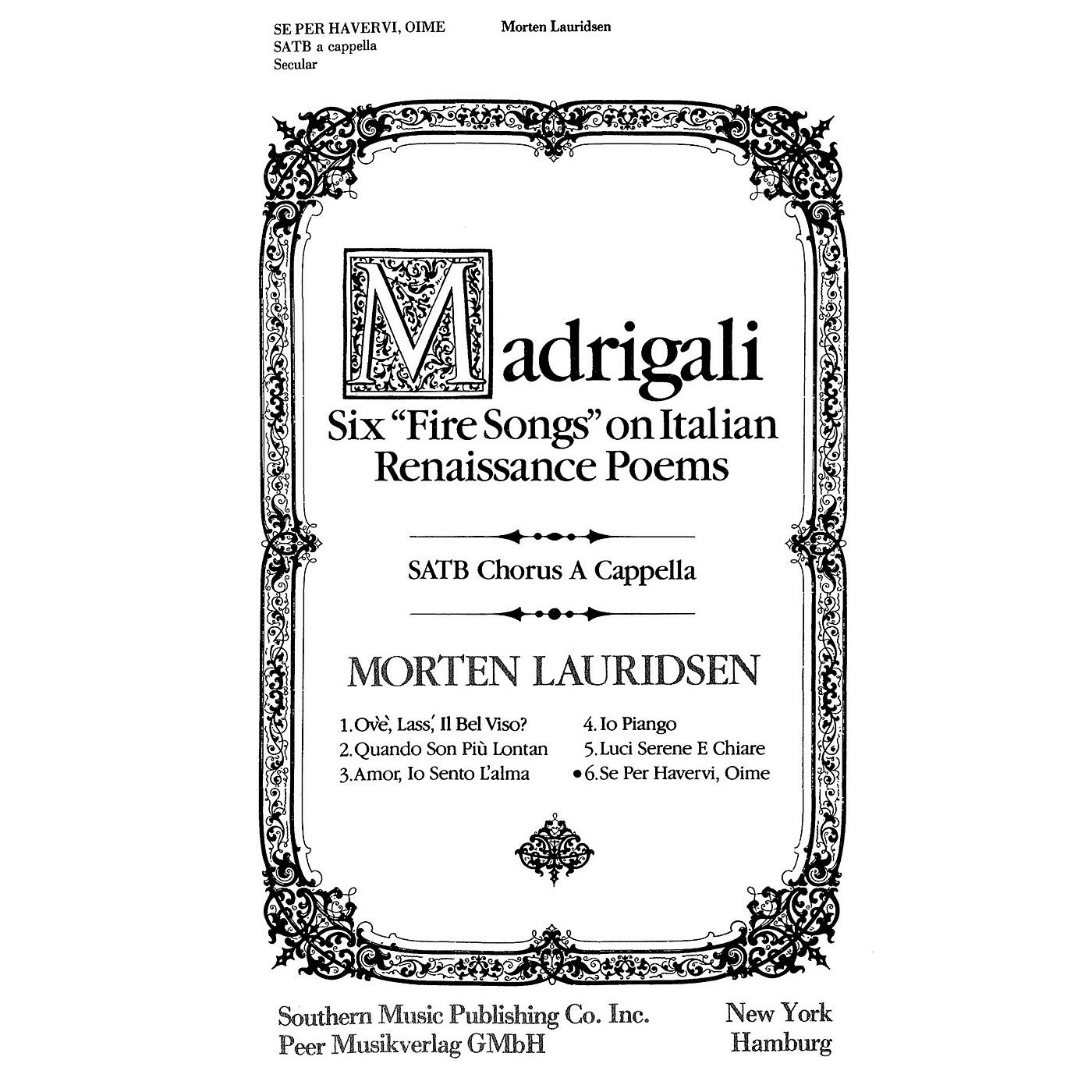 Peer Music Se Per Havervi, Oime SATB a cappella Composed by Morten Lauridsen thumbnail