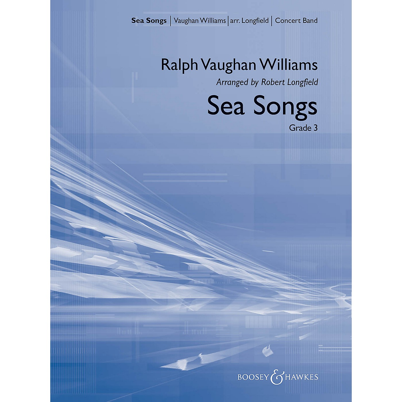 Boosey and Hawkes Sea Songs Concert Band Composed by Ralph Vaughan Williams Arranged by Robert Longfield thumbnail