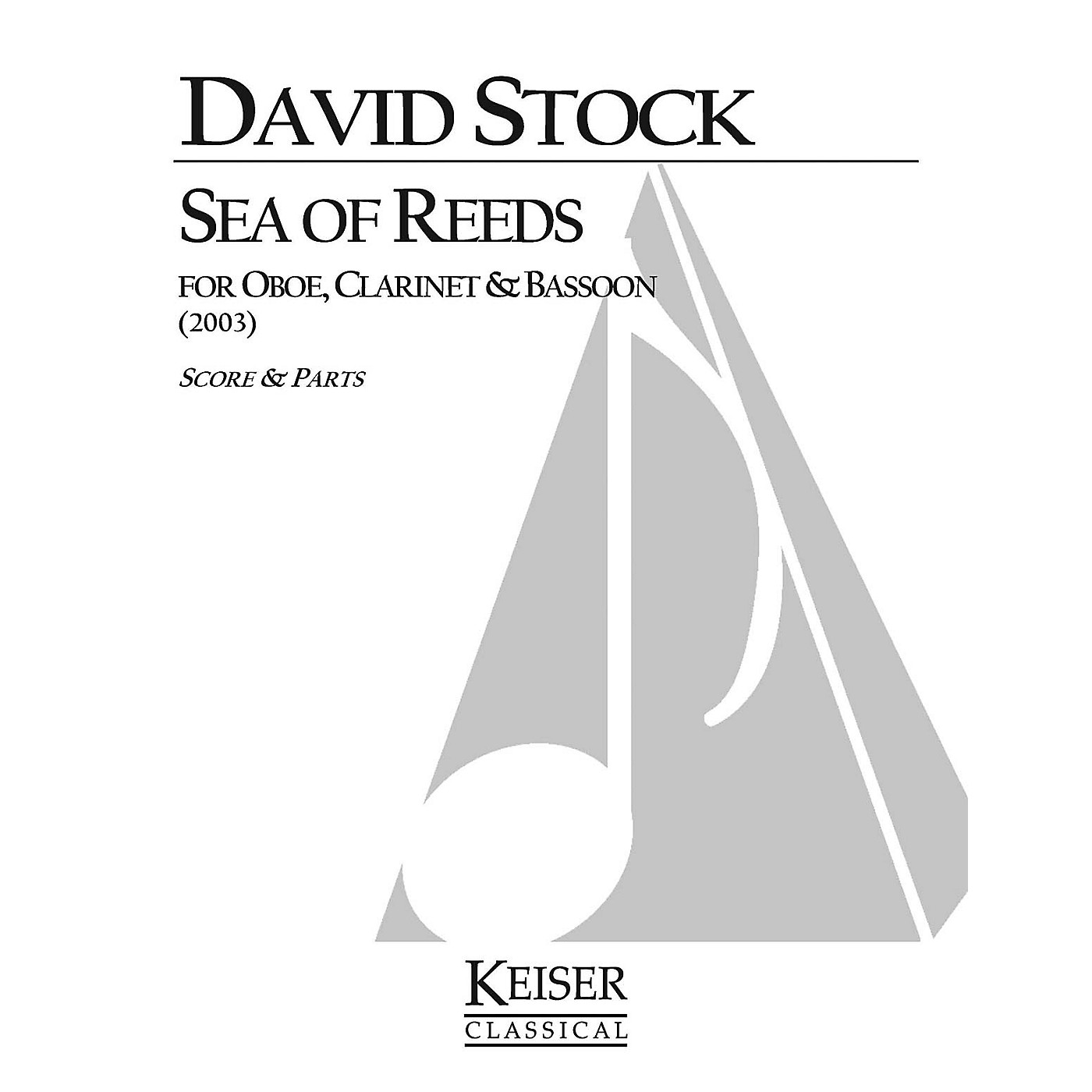 Lauren Keiser Music Publishing Sea of Reeds (for Oboe, Clarinet and Bassoon) LKM Music Series by David Stock thumbnail