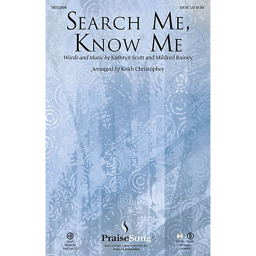 PraiseSong Search Me, Know Me SATB arranged by Keith Christopher thumbnail