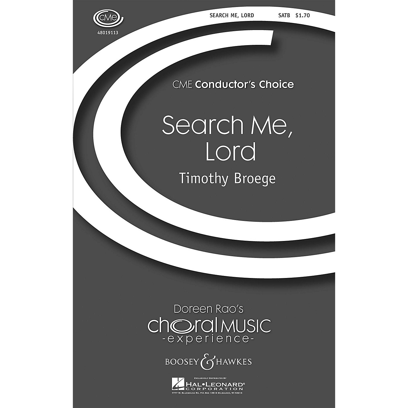 Boosey and Hawkes Search Me, Lord (CME Conductor's Choice) SATB composed by Timothy Broege thumbnail