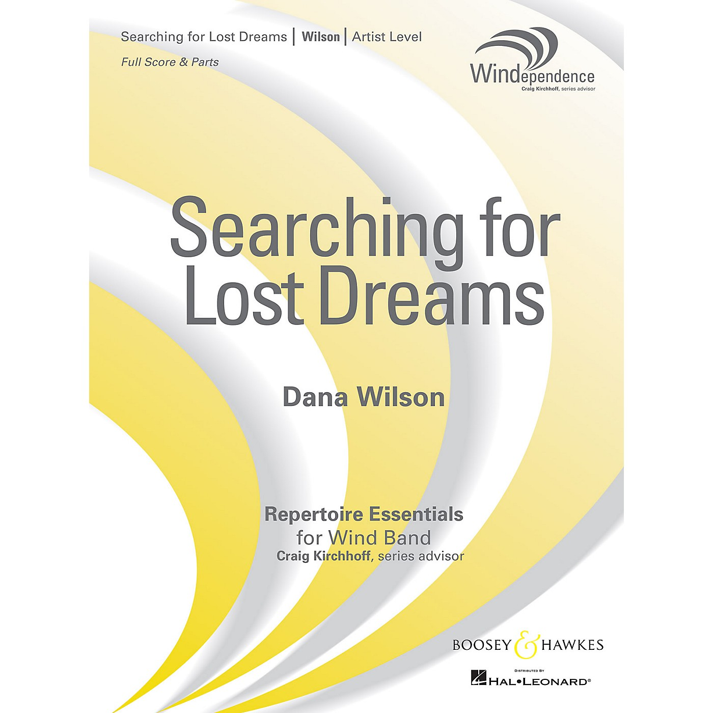Boosey and Hawkes Searching for Lost Dreams Concert Band Level 5 composed by Dana Wilson thumbnail