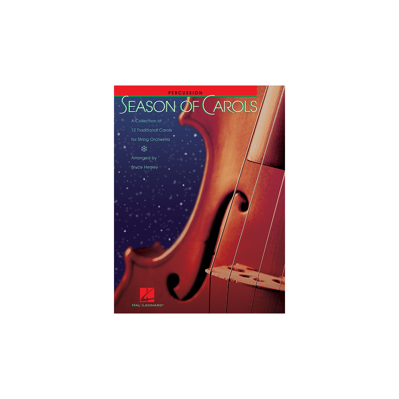 Hal Leonard Season of Carols (String Orchestra - Percussion) Music for String Orchestra Series by Bruce Healey thumbnail