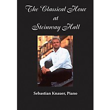 Amadeus Press Sebastian Knauer, Piano (The Classical Hour at Steinway Hall) Amadeus Series DVD by Sebastian Knauer