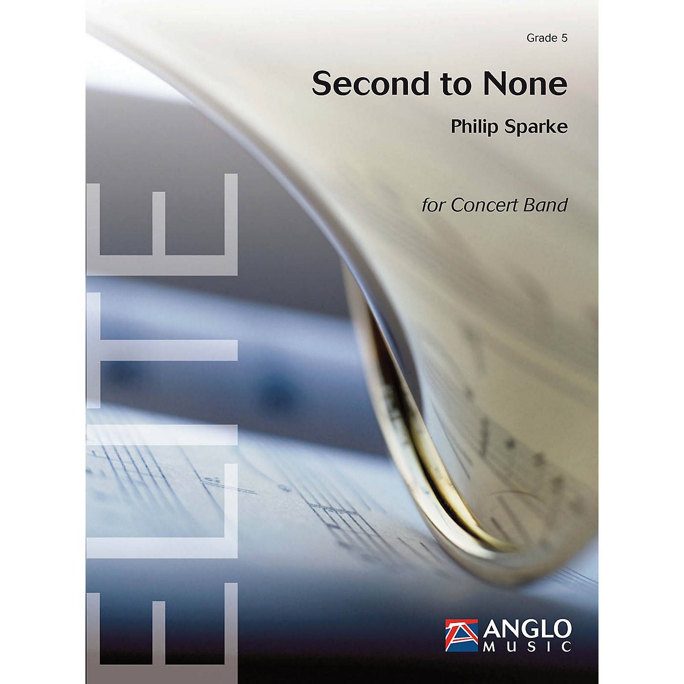 De Haske Music Second to None Concert Band Level 5 Composed by Philip Sparke thumbnail