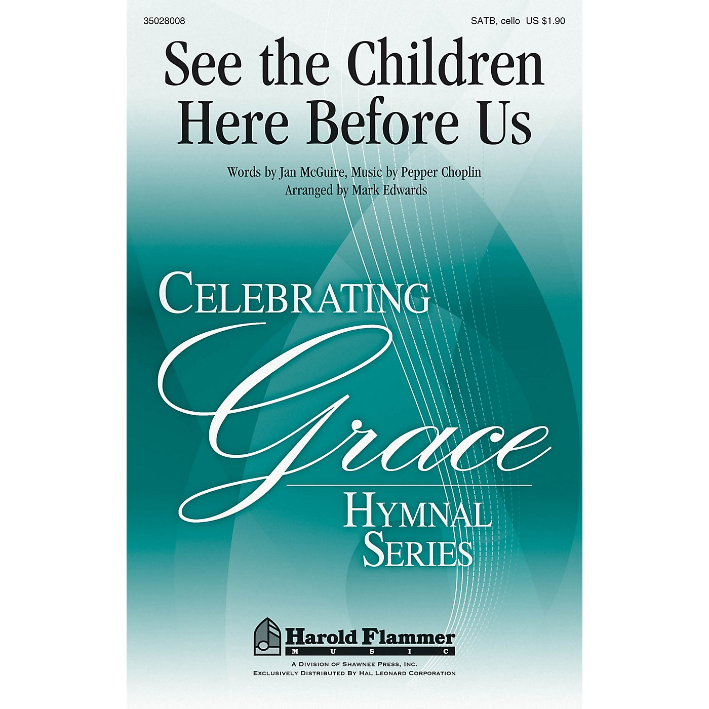 Shawnee Press See the Children Here Before Us SATB W/ CELLO arranged by Mark Edwards thumbnail