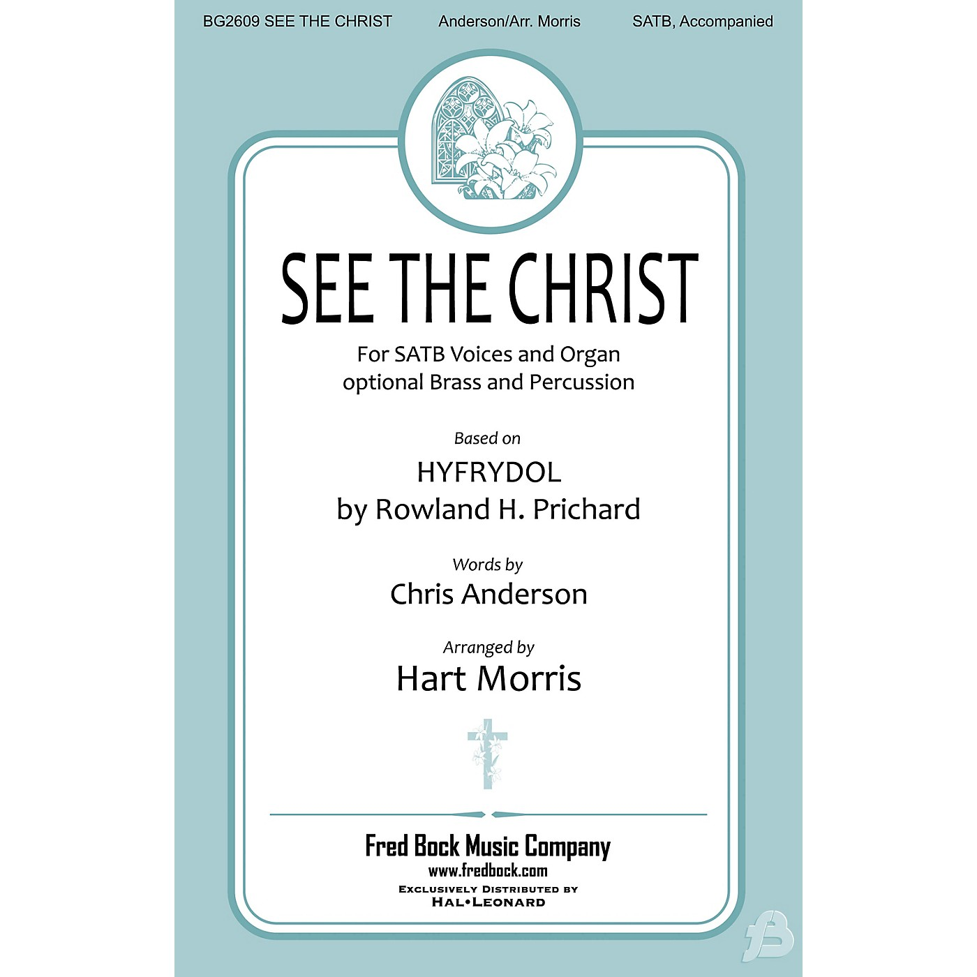 Fred Bock Music See the Christ Score & Parts Arranged by Hart Morris thumbnail