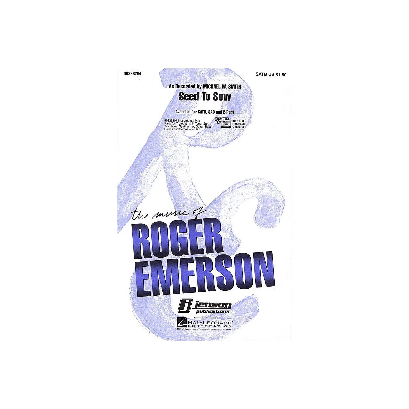 Hal Leonard Seed to Sow 2-Part by Michael W. Smith Arranged by Roger Emerson thumbnail