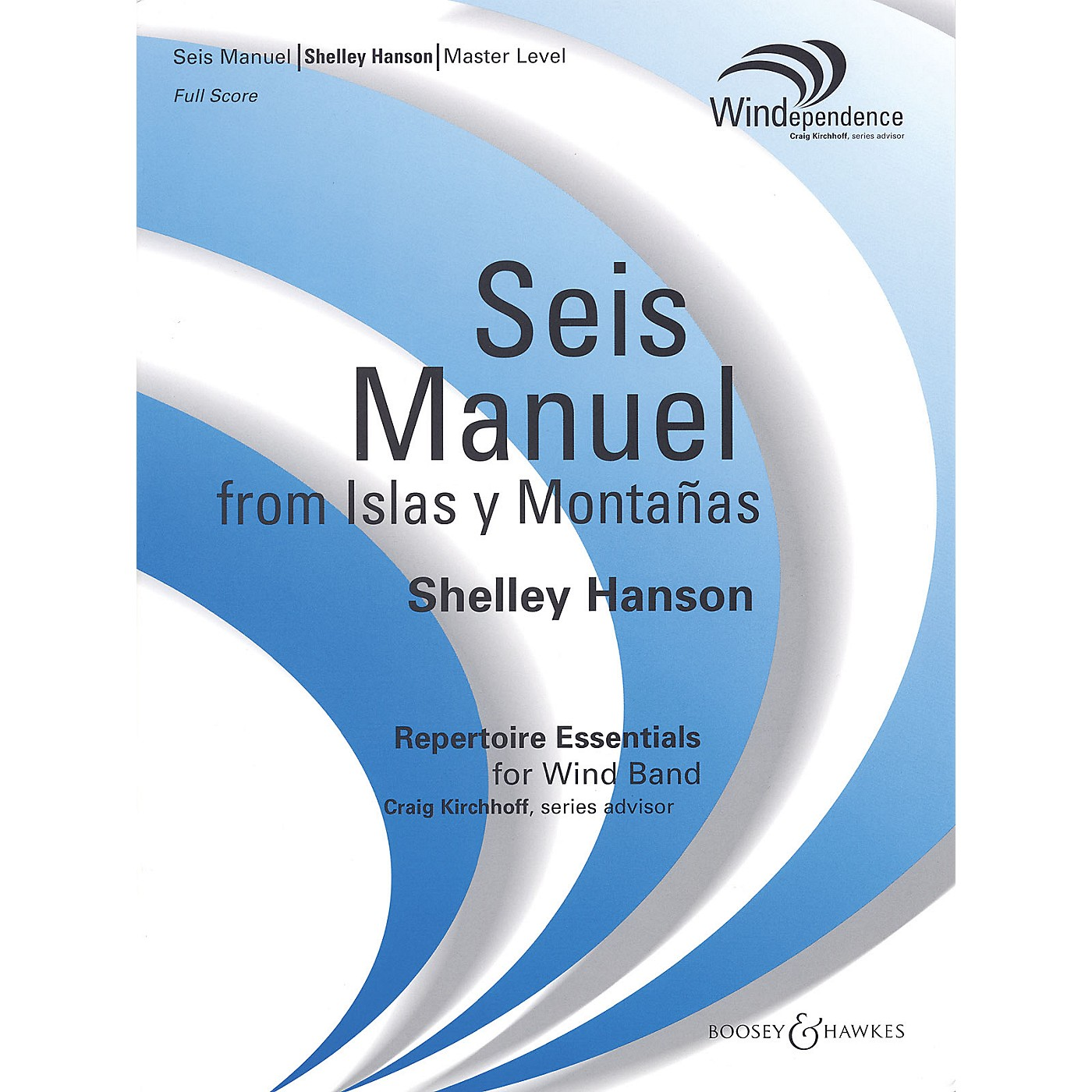 Boosey and Hawkes Seis Manuel (from Islas y Montañas) (Score Only) Concert Band Level 4 Composed by Shelley Hanson thumbnail