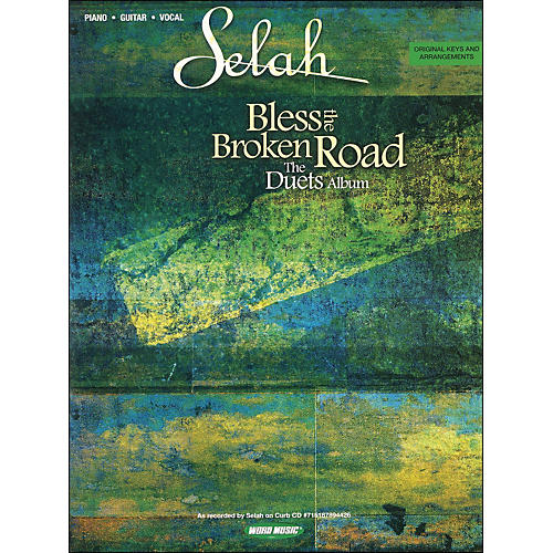 Word Music Selah - Bless The Broken Road Duets Album arranged for piano, vocal, and guitar (P/V/G) thumbnail