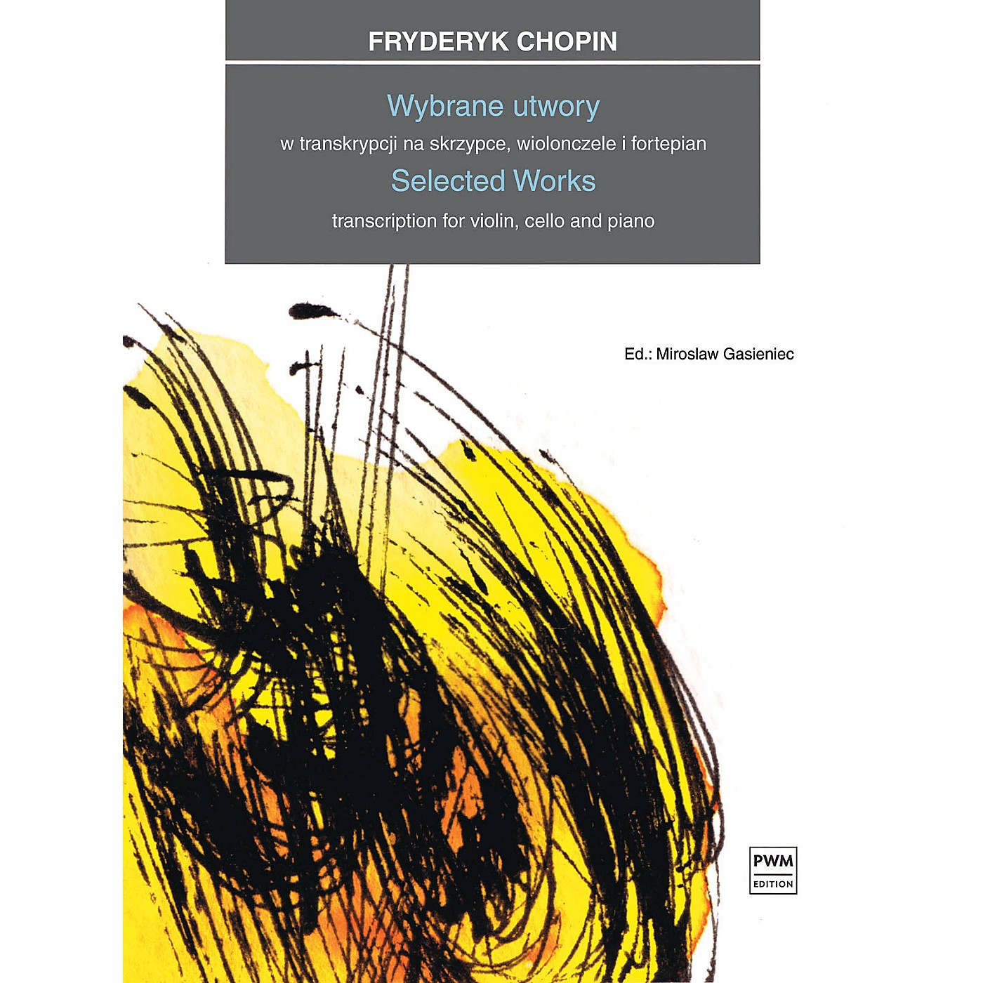 PWM Selected Works Transcription for Violin, Cello and Piano by Frederic Chopin thumbnail