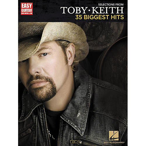 Hal Leonard Selections From Toby Keith: 35 Biggest Hits - Easy Guitar Songbook thumbnail