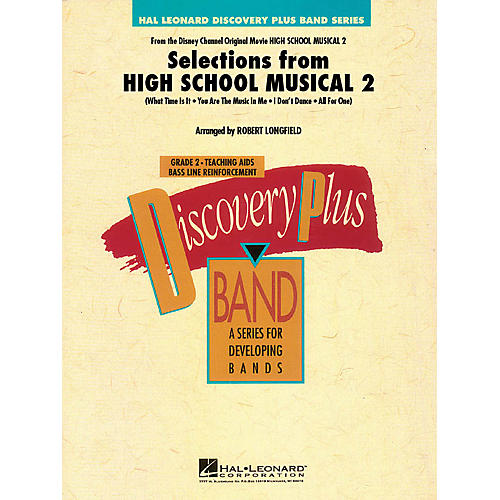 Hal Leonard Selections from High School Musical 2 - Discovery Plus Band Level 2 arranged by Robert Longfield thumbnail