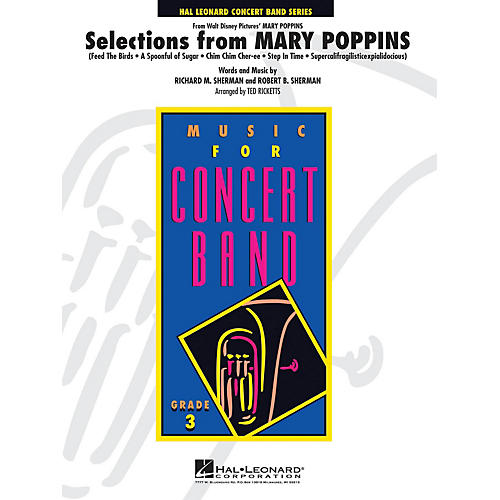 Hal Leonard Selections from Mary Poppins - Young Concert Band Series Level 3 arranged by Ted Ricketts thumbnail