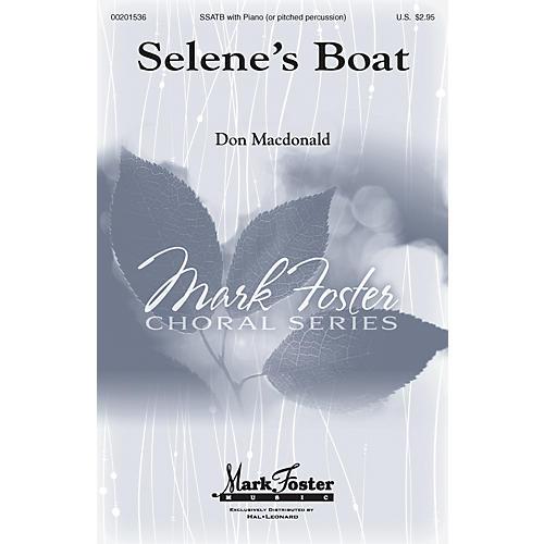 Mark Foster Selene's Boat SATB composed by Don Macdonald thumbnail