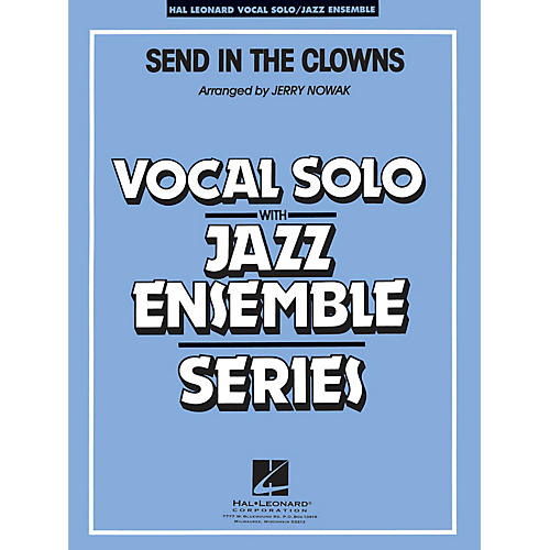 Hal Leonard Send in the Clowns (Key: Eb) Jazz Band Level 4 Composed by Stephen Sondheim thumbnail