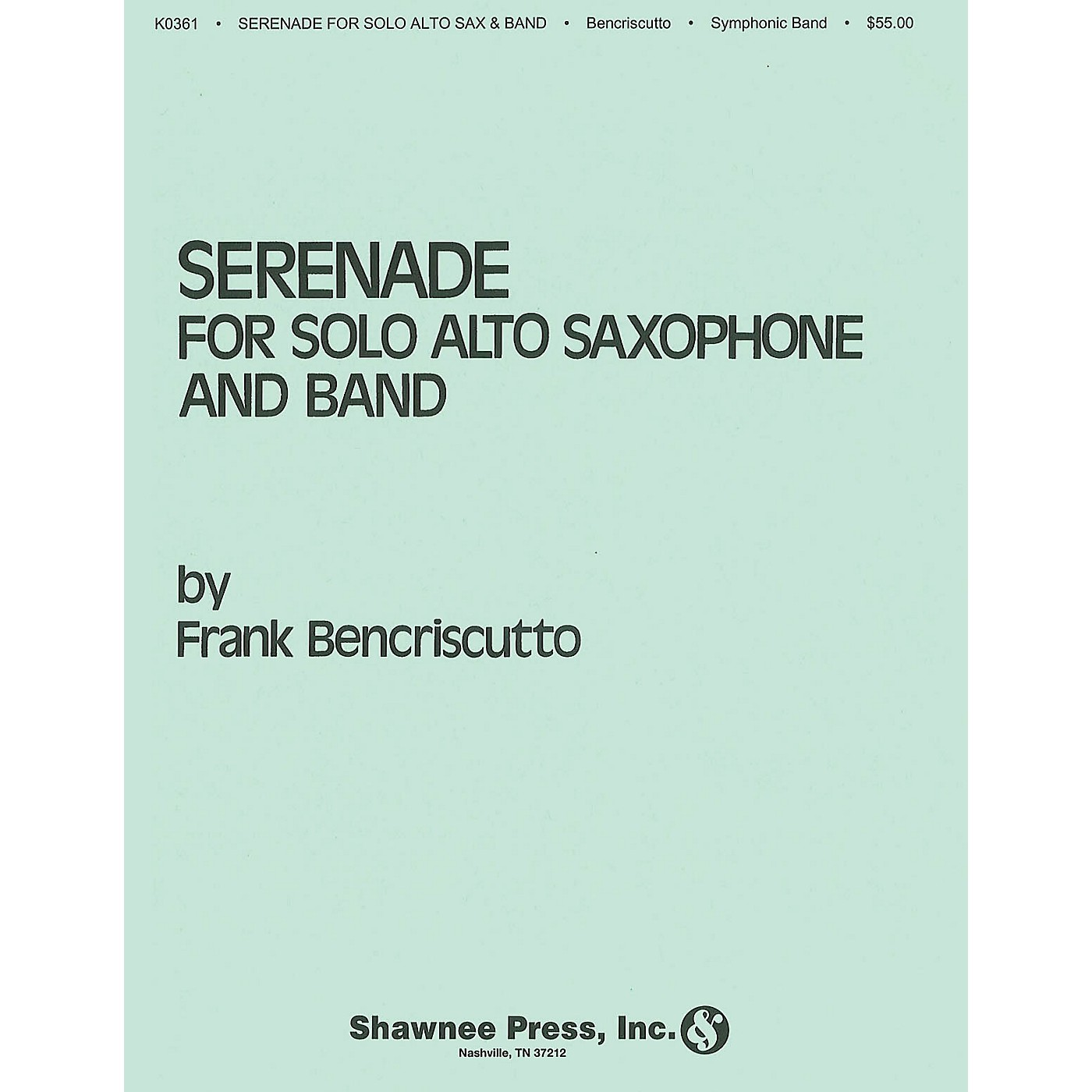 Hal Leonard Serenade for Solo Alto Saxophone and Band Concert Band Level 4 Composed by Frank Bencriscutto thumbnail