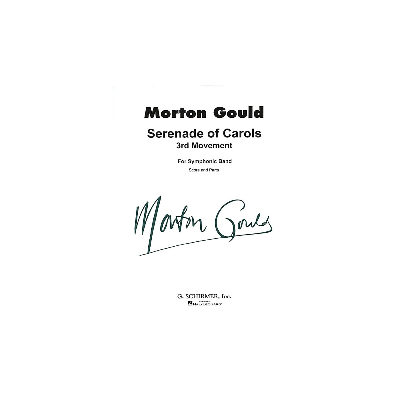 G. Schirmer Serenade of Carols (3rd Movement) (Score and Parts) Concert Band Level 4-5 Composed by Morton Gould thumbnail