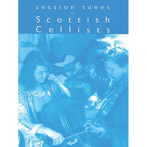 Music Sales Session Tunes for Scottish Cellists Music Sales America Series thumbnail