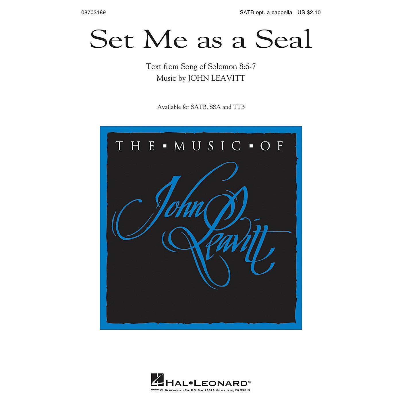 Hal Leonard Set Me as a Seal TTB OPTIONAL A CAPPELLA Composed by John Leavitt thumbnail