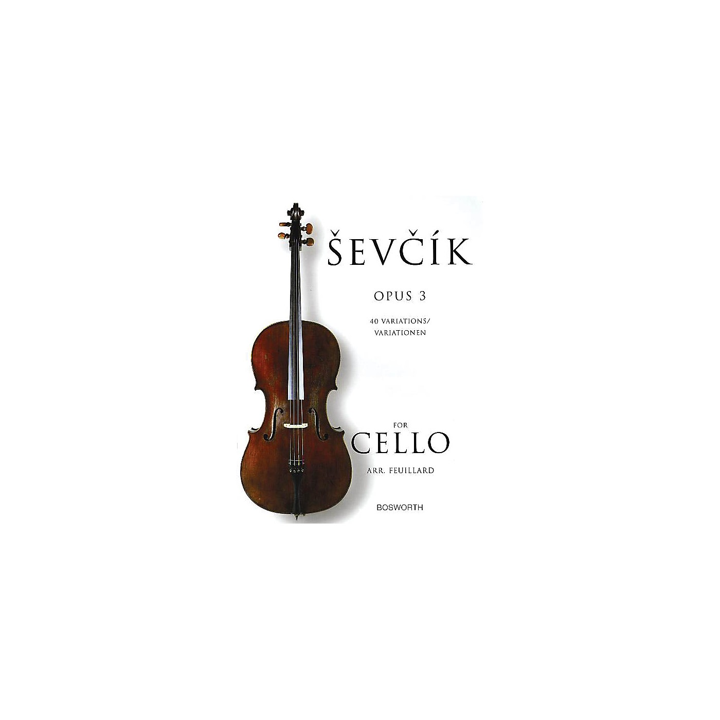 Bosworth Sevcik for Cello - Opus 3 (40 Variations) Music Sales America Series Softcover Written by Otakar Sevcik thumbnail