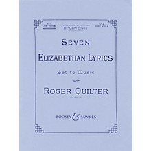 Boosey and Hawkes Seven Elizabethan Lyrics, Op. 12 (Voice and Piano) Boosey & Hawkes Voice Series  by Roger Quilter