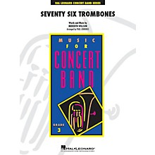 Hal Leonard Seventy-Six Trombones - Young Concert Band Level 3 arranged by Paul Jennings
