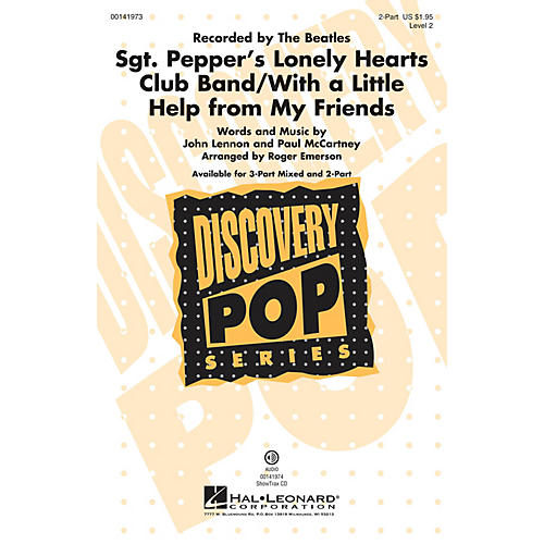 Hal Leonard Sgt. Pepper's Lonely Hearts Club Band/With a Little Help From My Friends 2-Part by Roger Emerson thumbnail