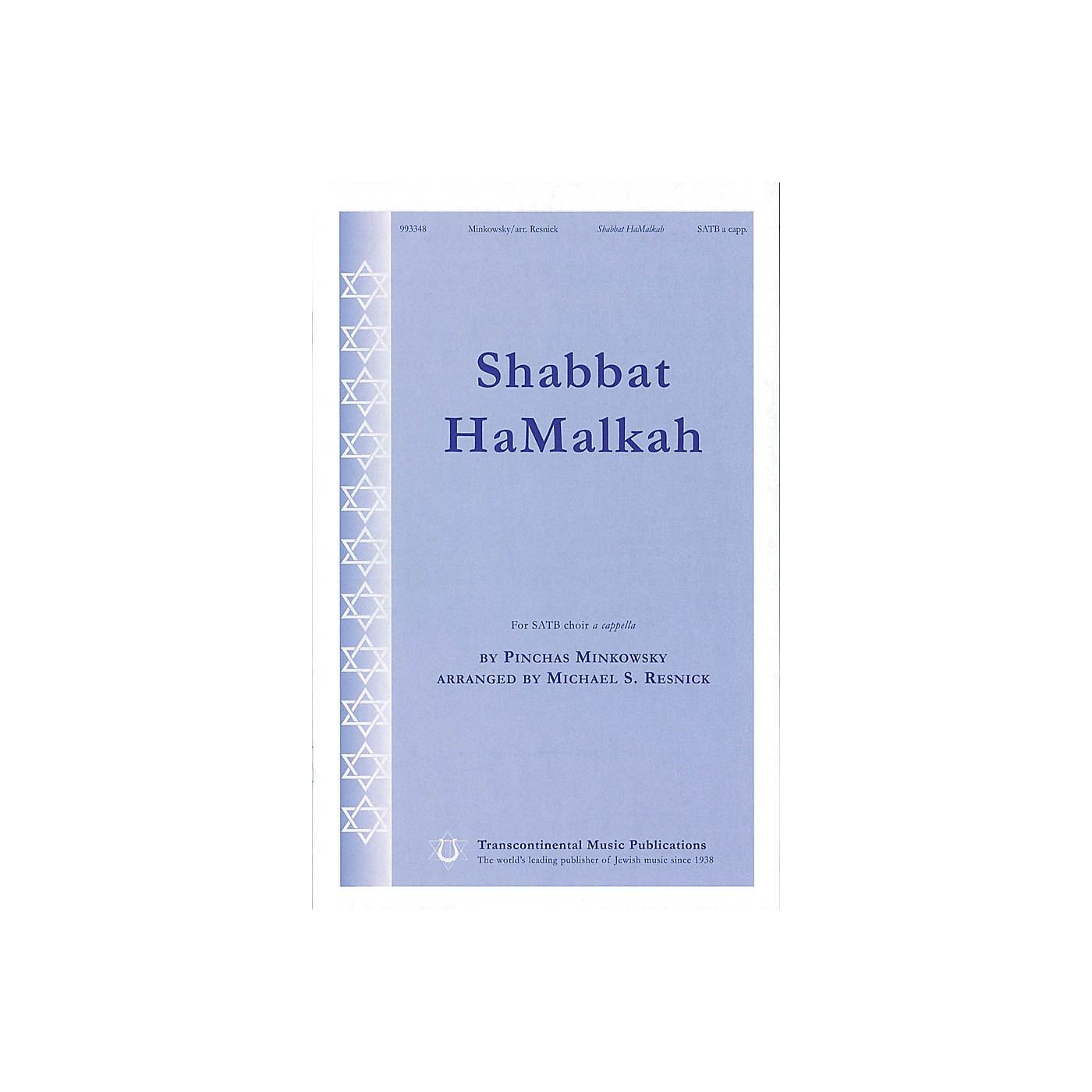 Transcontinental Music Shabbat HaMalkah SATB a cappella arranged by Michael Resnick thumbnail