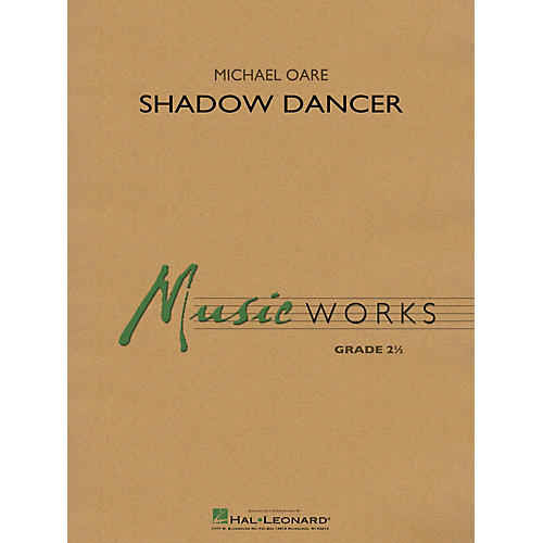 Hal Leonard Shadow Dancer Concert Band Level 2 Composed by Michael Oare thumbnail