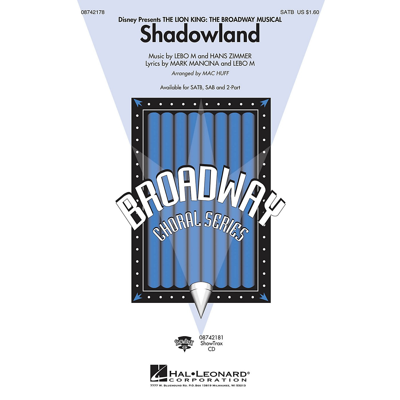 Hal Leonard Shadowland (from The Lion King: The Broadway Musical) (ShowTrax CD) ShowTrax CD Arranged by Mac Huff thumbnail
