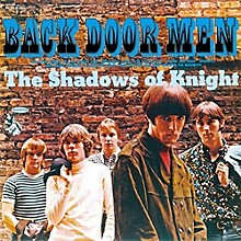 Shadows of Knight - Back Door Men