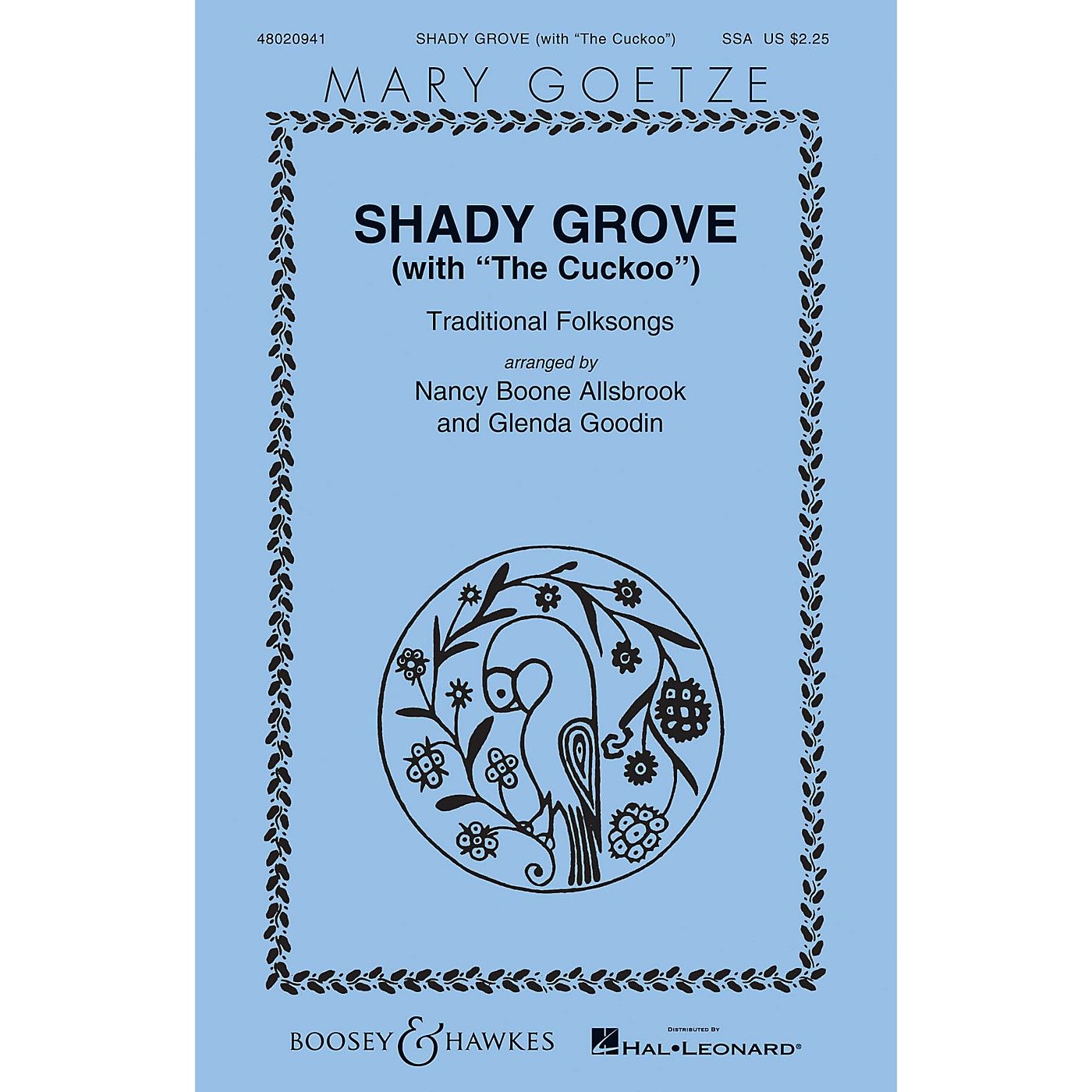 Boosey and Hawkes Shady Grove (with The Cuckoo) Mary Goetze Series SSA arranged by Nancy Boone Allsbrook thumbnail