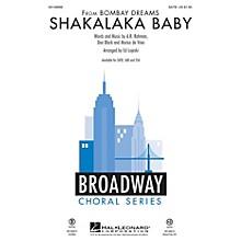 Hal Leonard Shakalaka Baby (from Bombay Dreams) SSA Arranged by Ed Lojeski