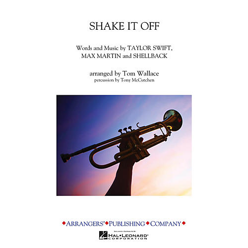 Arrangers Shake It Off Marching Band Level 3 by Taylor Swift Arranged by Tom Wallace thumbnail