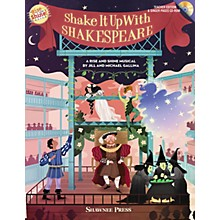 Shawnee Press Shake It Up with Shakespeare (A Rise and Shine Musical) Composed by Jill Gallina