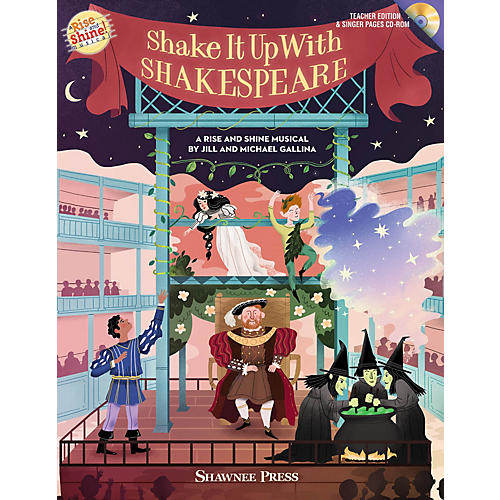 Shawnee Press Shake It Up with Shakespeare (A Rise and Shine Musical) Composed by Jill Gallina thumbnail