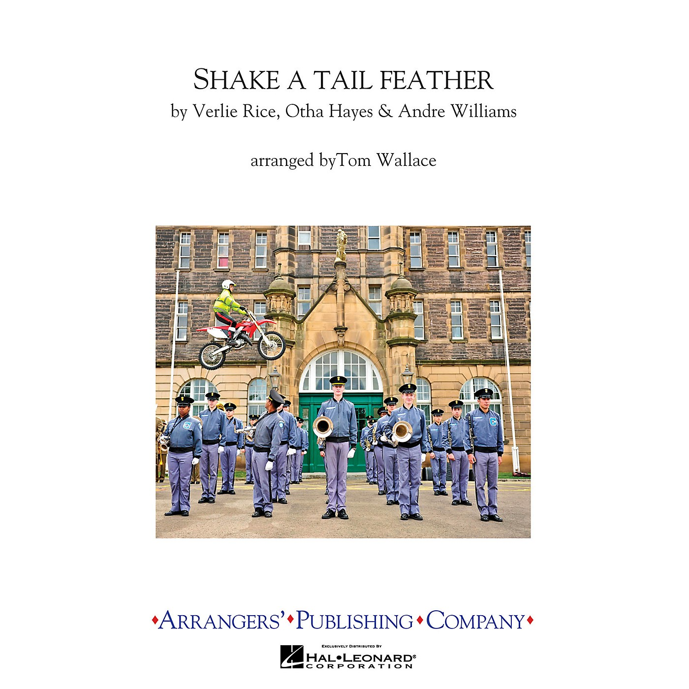 Arrangers Shake a Tail Feather Marching Band Level 3 Arranged by Tom Wallace thumbnail
