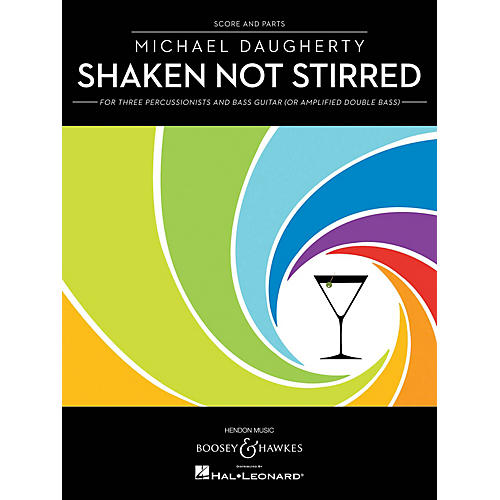 Boosey and Hawkes Shaken Not Stirred Series Composed by Michael Daugherty thumbnail