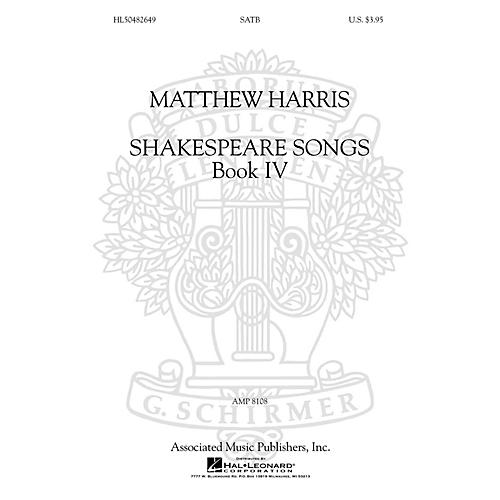 G. Schirmer Shakespeare Songs, Book IV SATB a cappella composed by Matthew Harris thumbnail