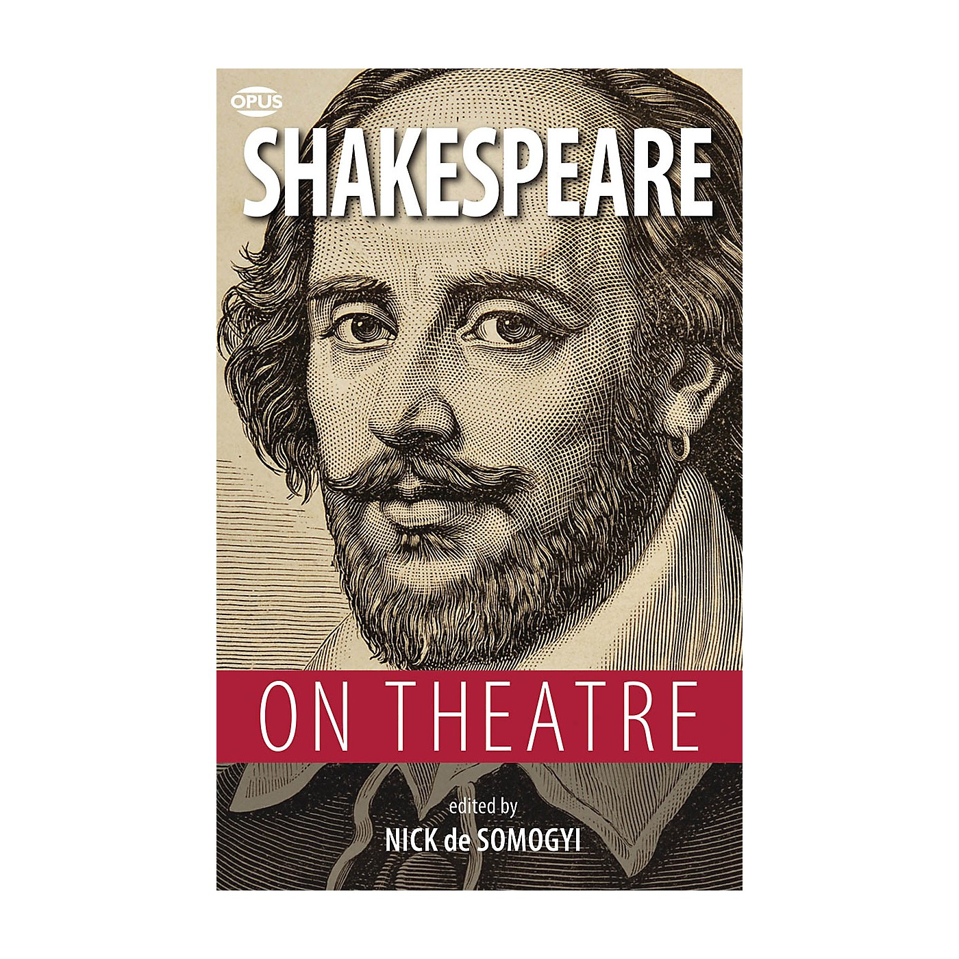 Opus Shakespeare on Theatre Book Series Softcover Written by William Shakespeare thumbnail
