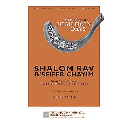 Transcontinental Music Shalom Rav - B'Seifer Chayim SATB composed by Ben Steinberg thumbnail