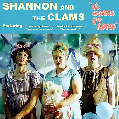Alliance Shannon and the Clams - I Wanna Go Home thumbnail